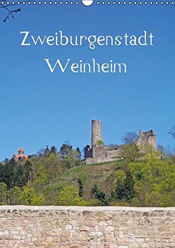 9783664186518: Zweiburgenstadt Weinheim - Wandkalender 2016