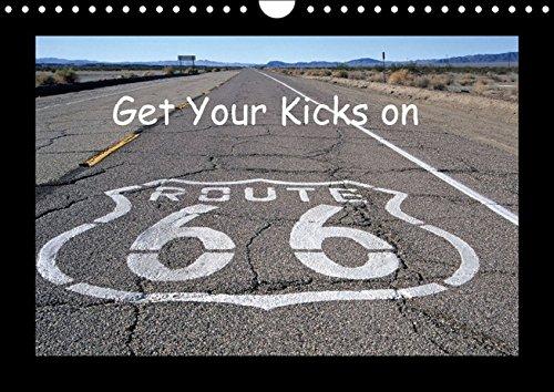 9783664189625: Get Your Kicks on Route 66 (Wandkalender 2016 DIN A4 quer): Die Route 66, auch Mother Road genannt, ist legendär. Auch heute noch kann man einen ... aufleben lä (Monatskalender, 14 Seiten)