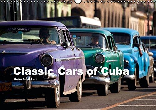 9783664215027: Classic Cars of Cuba (Wandkalender 2016 DIN A3 quer): 13 klassische amerikanische Oldtimer aus Kuba (Monatskalender, 14 Seiten)