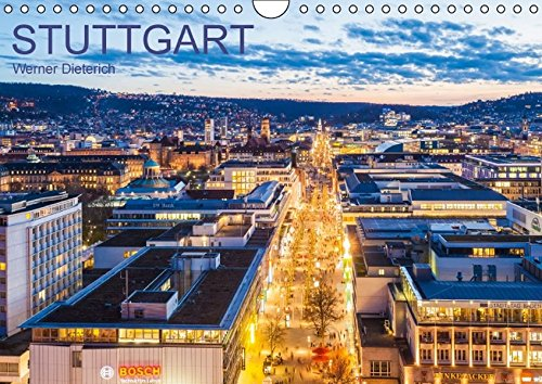 9783664229062: STUTTGART - Werner Dieterich (Wandkalender 2016 DIN A4 quer): Ein Jahr Stuttgart. 12 faszinierende Aufnahmen der Landeshauptstadt. (Monatskalender, 14 Seiten)
