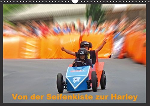 9783664262274: Von der Seifenkiste zur Harley (Wandkalender 2016 DIN A3 quer): Seifenkisten, alte Fahrräder, Vespas, Tuk-Tuks, Harley Davidson (Monatskalender, 14 Seiten)