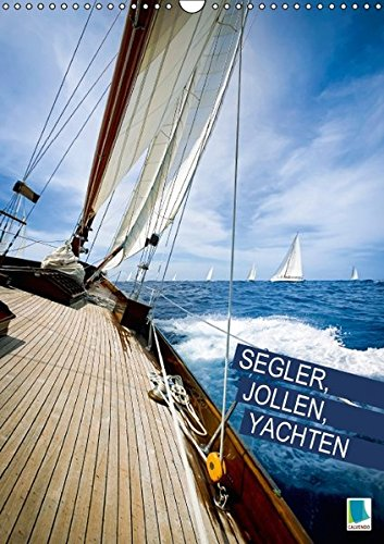 9783664264063: Segler, Jollen, Yachten - Wandkalender 2016