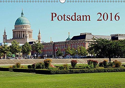 9783664277773: Potsdam 2016 (Wandkalender 2016 DIN A3 quer): Ein Kalender über das heute schöne Potsdam von dem einst unsere Vorfahren träumten. (Monatskalender, 14 Seiten)