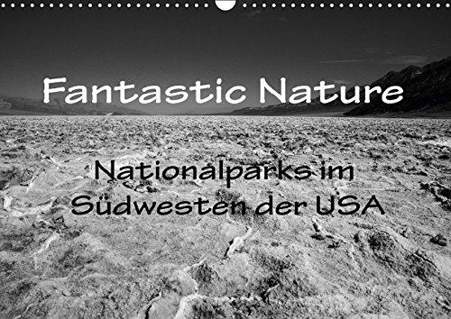 9783664281282: Fantastic Nature - Nationalparks im S�dwesten der USA (Wandkalender 2016 DIN A3 quer): Eine Reise durch die landschaftlichen H�hepunkte des amerikanischen S�dwesten (Monatskalender, 14 Seiten)