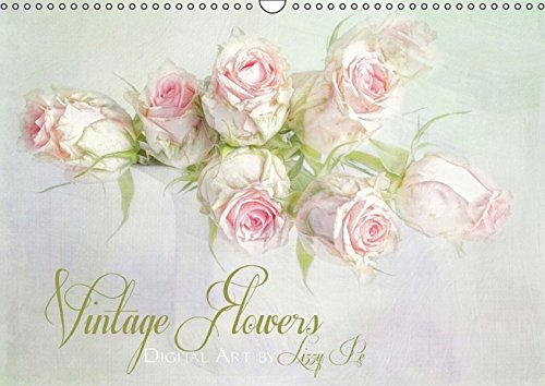 9783664285419: Vintage Flowers - Wandkalender 2016