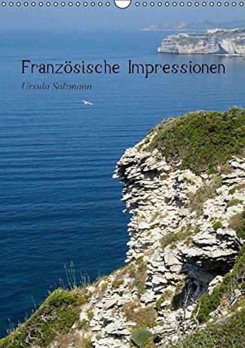9783664287901: Französische Impressionen (Wandkalender 2016 DIN A3 hoch): Im Land des Lichts zwischen Alpen und Korsika (Monatskalender, 14 Seiten)