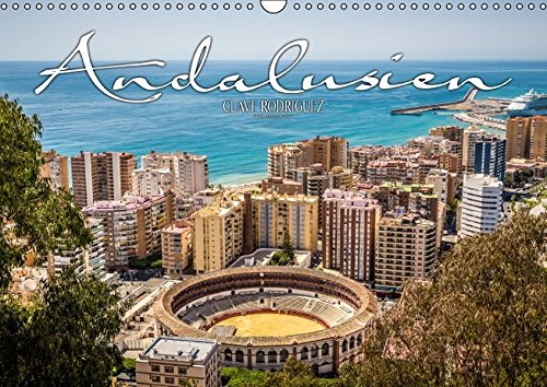 9783664306152: Andalusien - die Wiege vieler spanischer Traditione (Wandkalender 2016 DIN A3 quer): Andalusien ist die südlichste Region Spaniens und gilt als Wiege ... und Flamenco. (Monatskalender, 14 Seiten)