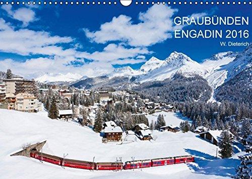 9783664309818: Graubünden Engadin 2016 (Wandkalender 2016 DIN A3 quer): Graubünden mit dem Engadin in 13 faszinierenden Aufnahmen (Monatskalender, 14 Seiten)