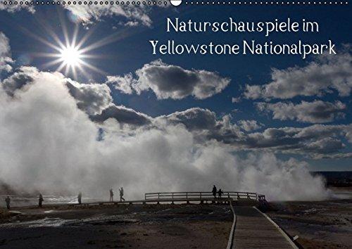 9783664312689: Naturschauspiele im Yellowstone Nationalpark / CH-Version (Wandkalender 2016 DIN A2 quer)