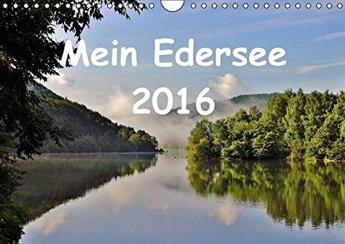9783664326952: Mein Edersee 2016 (Wandkalender 2016 DIN A4 quer): Dies ist mein Blick auf den gr��ten Stausee Hessens, den Edersee. (Monatskalender, 14 Seiten)