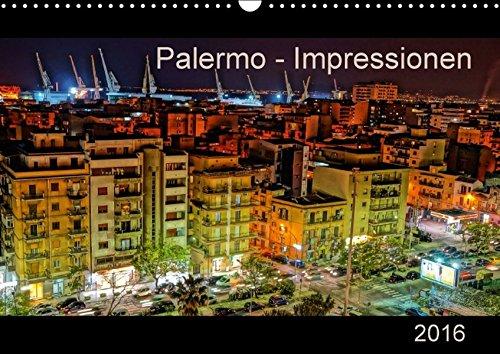 9783664332748: Palermo - Impressionen (Wandkalender 2016 DIN A3 quer): Impressionen Palermos, der brodelnden Hauptstadt der Autonomen Region Siziliens. (Monatskalender, 14 Seiten)