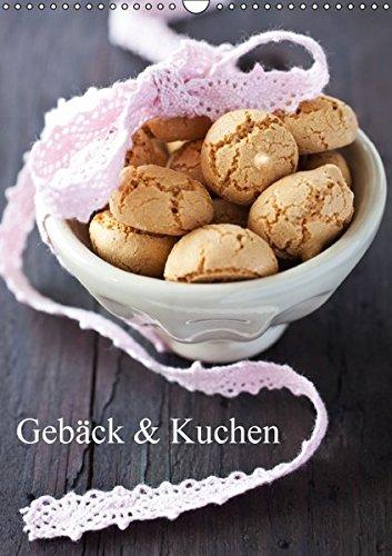 9783664333837: Gebäck und Kuchen (Wandkalender 2016 DIN A3 hoch): Gebäck und Kuchen zum Anbeissen (Monatskalender, 14 Seiten)