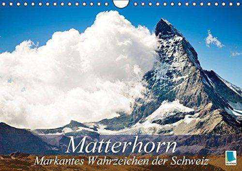 9783664345083: Matterhorn - markantes Wahrzeichen der Schweiz (Wandkalender 2016 DIN A4 quer): Matterhorn: Wahrzeichen, Naturwunder, Touristenattraktion (Monatskalender, 14 Seiten)