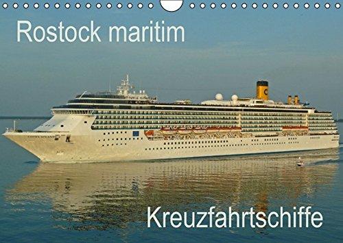 9783664350735: Rostock maritim - Kreuzfahrtschiffe (Wandkalender 2016 DIN A4 quer): Bilder von Passagierschiffen, die den Rostocker Hafen anliefen (Monatskalender, 14 Seiten)