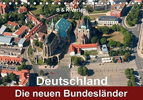 9783664351381: Deutschland - Die neuen Bundesl�nder (Tischkalender 2016 DIN A5 quer): Bildkalender 13 Motive aus den neuen Bundesl�ndern (Monatskalender, 14 Seiten)