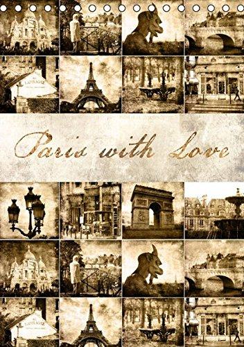 9783664354924: Paris with Love (Tischkalender 2016 DIN A5 hoch): Monatskalender aus der Stadt der Liebe - Paris - im angesagten Vintage-Look. Der etwas andere Blick ... Hauptstadt. (Monatskalender, 14 Seiten)