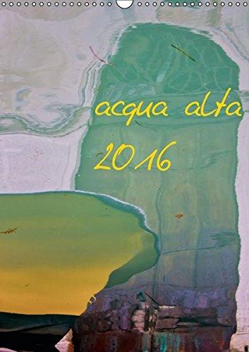 9783664365425: acqua alta 2016 (Wandkalender 2016 DIN A3 hoch)