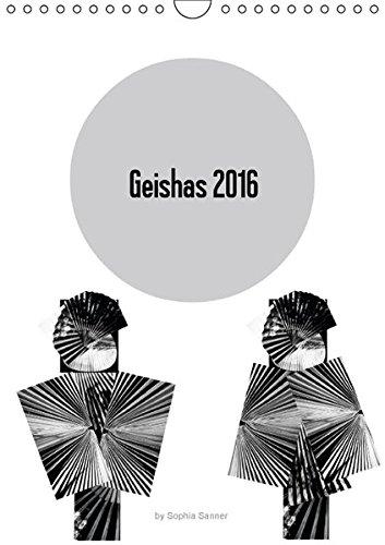 9783664367825: Geishas 2016 (Wandkalender 2016 DIN A4 hoch): Digitale Kollagen in Form von Geishas (Monatskalender, 14 Seiten)
