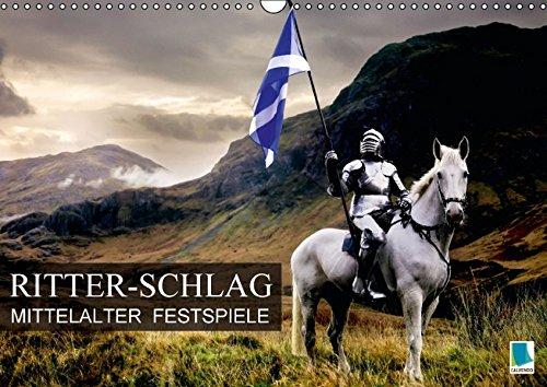 9783664368228: Mittelalter Festspiele: Ritter-Schlag (Wandkalender 2016 DIN A3 quer)