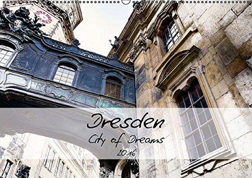 9783664371396: Dresden / City of Dreams (Wandkalender 2016 DIN A2 quer): Der Wandkalender entf�hrt Sie in die Traumstadt Dresden. (Monatskalender, 14 Seiten)