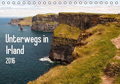 9783664372089: Unterwegs in Irland (Tischkalender 2016 DIN A5 quer): Dieser Kalender zeigt die Schönheit und Einzigartigkeit von Irland (Monatskalender, 14 Seiten)