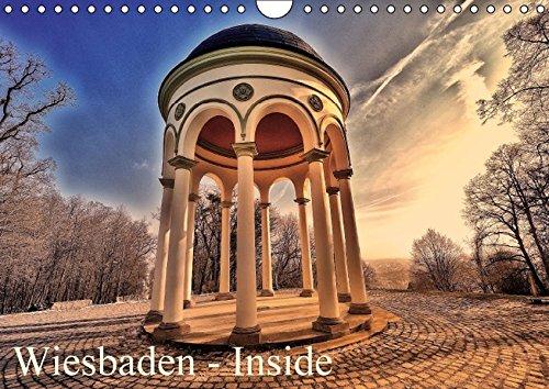 9783664386413: Wiesbaden - Inside (Wandkalender 2016 DIN A4 quer): Bekannte und unbekannte Ansichten der Landeshauptstadt Hessens (Monatskalender, 14 Seiten)