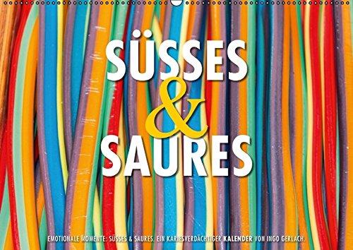 9783664390045: Emotionale Momente: Süßes & Saures. / CH-Version (Wandkalender 2016 DIN A2 quer): Ein kariesverdächtiger und farbenfroher Kalender für alle die gerne naschen. (Monatskalender, 14 Seiten)