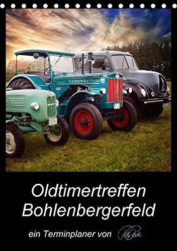 9783664391752: Oldtimertreffen Bohlenbergerfeld / CH-Version / Planer (Tischkalender 2016 DIN A5 hoch): Peter Roder pr�sentiert eine Auswahl seiner faszinierenden ... Jahr Tausende anlockt (Planer, 14 Seiten)