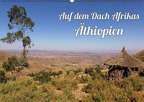 9783664410033: Auf dem Dach Afrikas - Äthiopien (Wandkalender 2016 DIN A2 quer): Äthiopien, grandiose Berglandschaften, weites Buschland (Monatskalender, 14 Seiten)