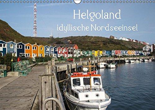 9783664414482: Helgoland - idyllische Nordseeinsel (Wandkalender 2016 DIN A3 quer): Helgoland, die idyllische Nordseeinsel, wer einmal dort war, kann sich ihres Zaubers nicht entziehen. (Monatskalender, 14 Seiten)