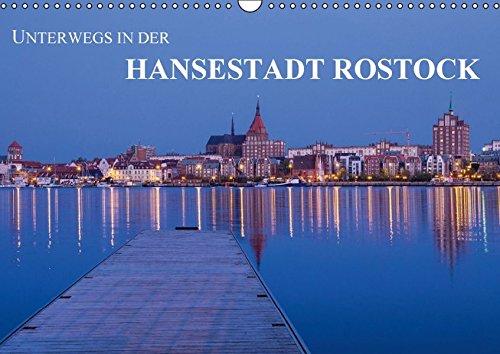 9783664422173: Unterwegs in der Hansestadt Rostock (Wandkalender 2016 DIN A3 quer): Sehenswertes aus der Hansestadt Rostock. (Monatskalender, 14 Seiten)