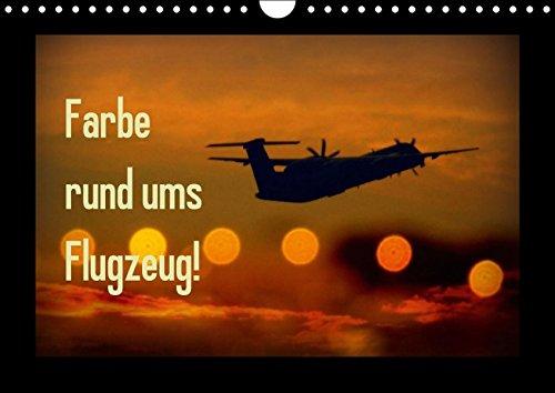 9783664433315: Farbe rund ums Flugzeug! (Wandkalender 2016 DIN A4 quer)