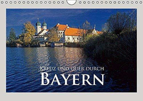 9783664434244: Kreuz und quer durch Bayern (Wandkalender 2016 DIN A4 quer): Ein Streifzug durch das sehenswerte bayerische Land (Monatskalender, 14 Seiten)