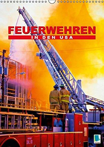 9783664442355: Feuerwehren in den USA (Wandkalender 2016 DIN A3 hoch): Retter in der Not in Amerika (Monatskalender, 14 Seiten)
