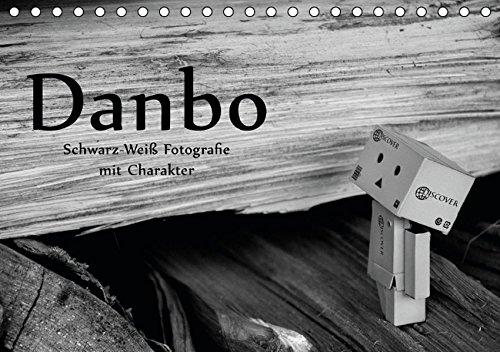 9783664445455: Danbo - Schwarz-Weiß Fotografie mit Charakter (Tischkalender 2016 DIN A5 quer): Ein Kartonmännchen verleiht Bildern Leben (Monatskalender, 14 Seiten)