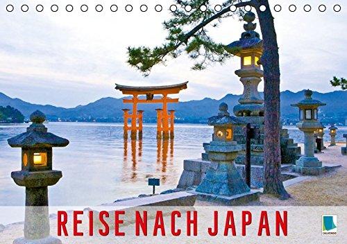 9783664450053: Reise nach Japan (Tischkalender 2016 DIN A5 quer): Die Metropole Tokio, mythische Schreine und der Vulkan Fuji - fern�stliche Reize in Japan (Geburtstagskalender, 14 Seiten)
