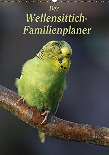 9783664452545: Der Wellensittich-Familienplaner (Wandkalender 2016 DIN A2 hoch): Putzige Piepmätze (Familienplaner, 14 Seiten)