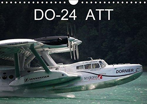 9783664456635: DO-24 ATT (Wandkalender 2016 DIN A4 quer): Kalender mit Bildern eines einzigartigen Wasserflugzeugs (Monatskalender, 14 Seiten)