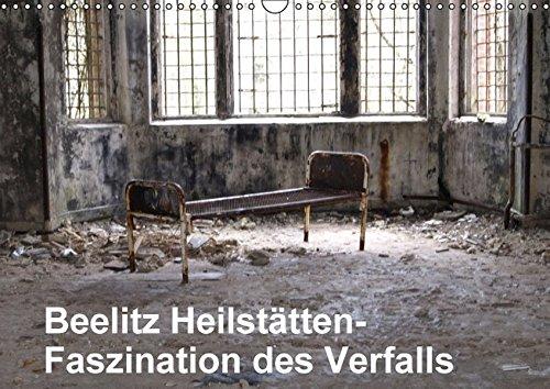 9783664466269: Beelitz Heilstätten-Faszination des Verfalls (Wandkalender 2016 DIN A3 quer)