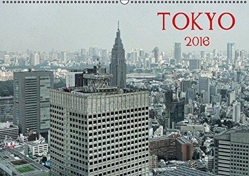 9783664479047: Tokyo (Wandkalender 2016 DIN A2 quer): Tokyo - Ein Kalender f�r alle, die Japan bereisen, lieben oder dort leben (Monatskalender, 14 Seiten)