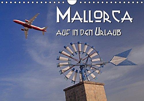 9783664479092: Mallorca - auf in den Urlaub (Wandkalender 2016 DIN A4 quer): Die Highlights von Mallorca über die Jahreszeiten begleitet (Monatskalender, 14 Seiten)
