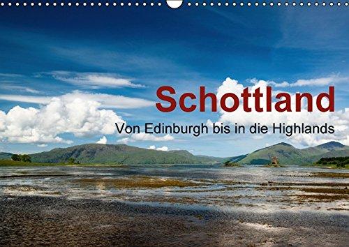 9783664490455: SCHOTTLAND - Von Edinburgh bis in die Highlands (Wandkalender 2016 DIN A3 quer): Reisen Sie einmal quer durch Schottland und entdecken Sie die Schönheit des Landes (Monatskalender, 14 Seiten)