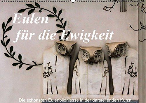 9783664493739: Eulen für die Ewigkeit (Wandkalender 2016 DIN A2 quer): Einige der schönsten Eulen, die in Stein verewigt wurden sind in diesem Kalender versammelt. (Monatskalender, 14 Seiten)
