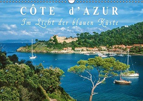9783664499007: Cote d'Azur - Im Licht der blauen Küste (Wandkalender 2016 DIN A3 quer)