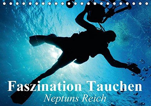 9783664505456: Faszination Tauchen - Neptuns Reich (Tischkalender 2016 DIN A5 quer): Abenteuer in der faszinierenden Unterwasserwelt unserer Meere (Monatskalender, 14 Seiten)