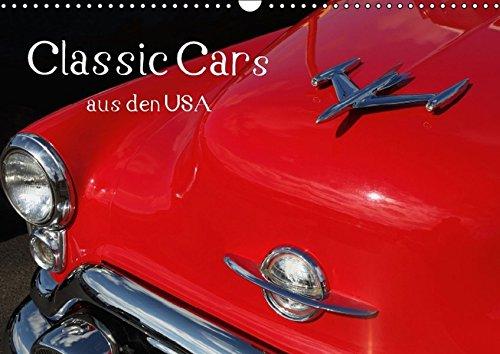 9783664509874: Classic Cars aus den USA (Wandkalender 2016 DIN A3 quer): Fantastische Bilder von liebevoll gestalteten Details der US-Oldtimer und Classic Cars aus ... und 60er Jahren. (Monatskalender, 14 Seiten)