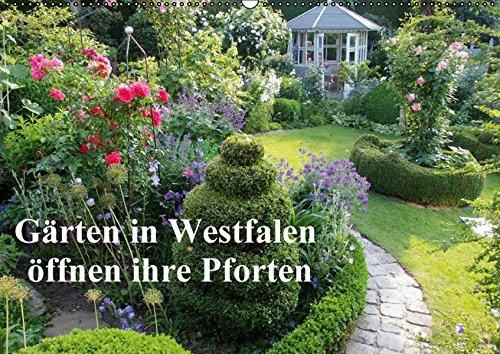 9783664511068: G�rten in Westfalen �ffnen ihre Pforten (Wandkalender 2016 DIN A2 quer): 13 Gartenbesitzer zeigen ihre wundersch�nen G�rten in Westfalen (Monatskalender, 14 Seiten)