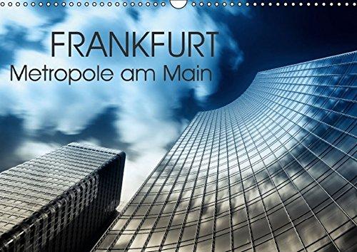 9783664518081: Frankfurt Metropole am Main (Wandkalender 2016 DIN A3 quer): Frankfurt am Main No Limits fotografiert von Markus Pavlowsky (Monatskalender, 14 Seiten)