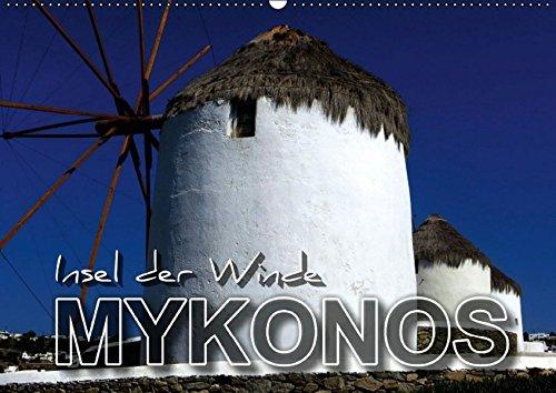 9783664519392: MYKONOS - Insel der Winde - Wandkalender 2016