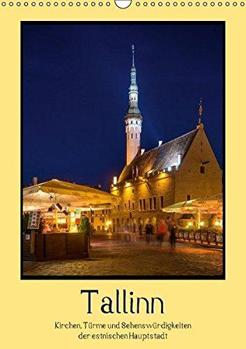 9783664532582: Tallinn - Kirchen, Türme und Sehenswürdigkeiten (Wandkalender 2016 DIN A3 hoch): Impressionen der estnischen Hauptstadt Tallinn (Monatskalender, 14 Seiten)